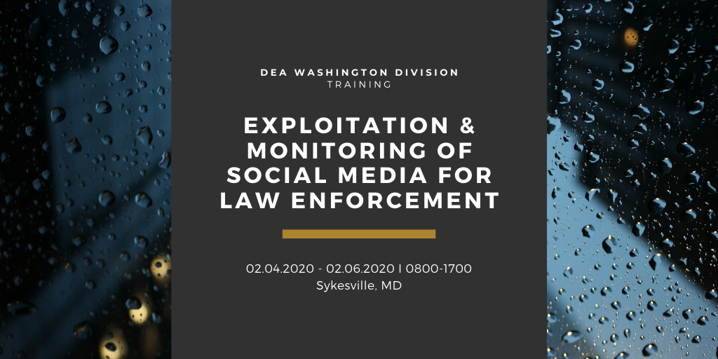 Exploitation & Monitoring of Social Media for Law Enforcement, Training Course flyer